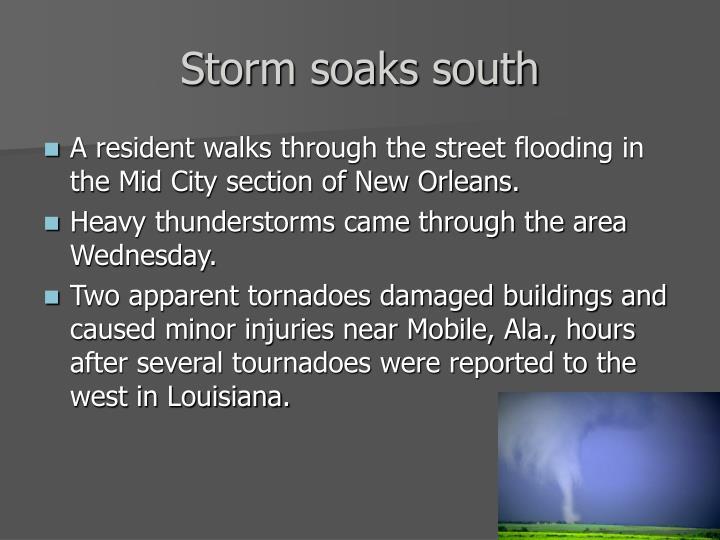 Storm soaks south