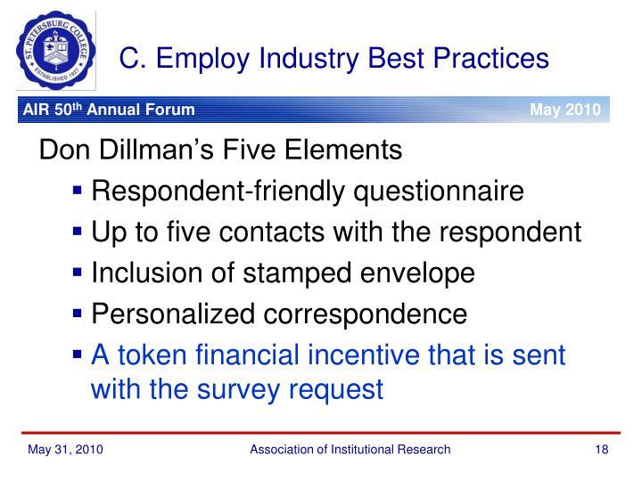 C. Employ Industry Best Practices