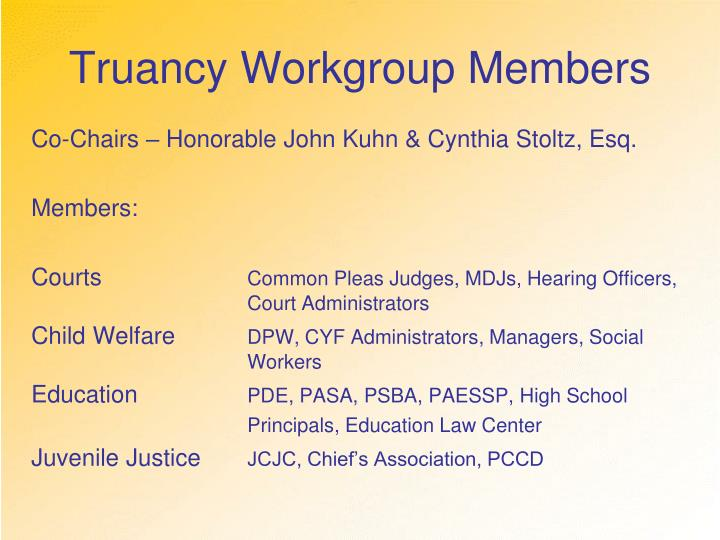 Truancy Workgroup Members