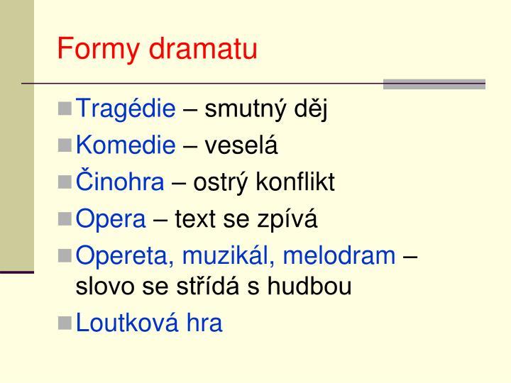 Formy dramatu