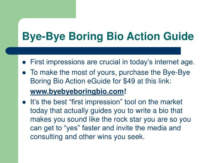 Bye-Bye Boring Bio Action Guide