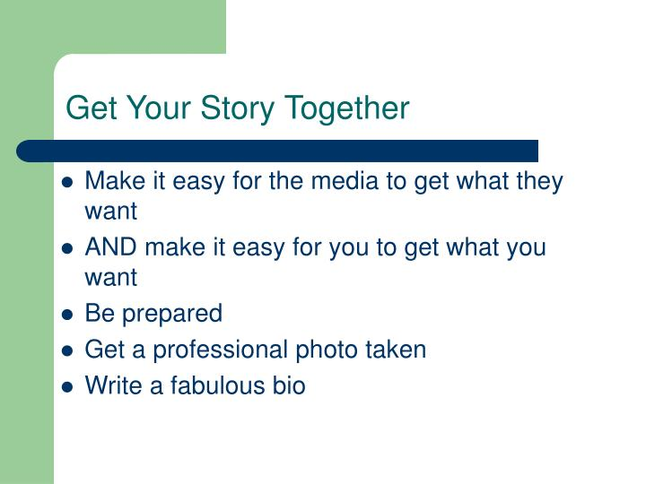 Get Your Story Together