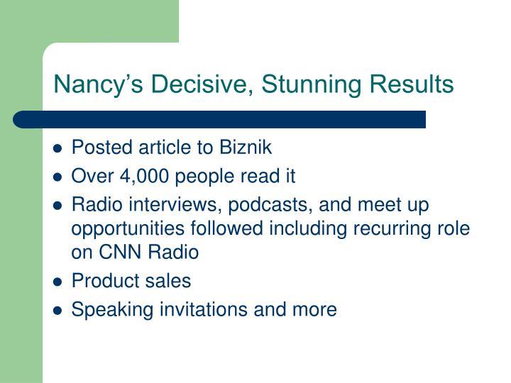 Nancy's Decisive, Stunning Results
