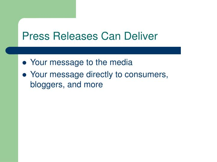 Press Releases Can Deliver