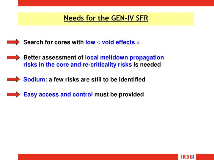 Needs for the GEN-IV SFR