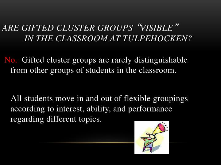 ARE GIFTED CLUSTER GROUPS