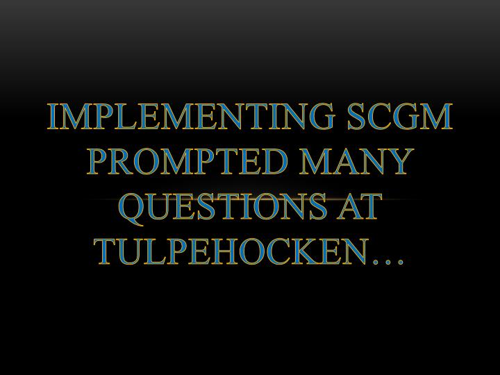 Implementing SCGM
