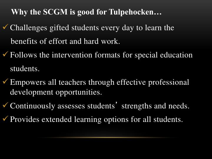 Why the SCGM is good for Tulpehocken…