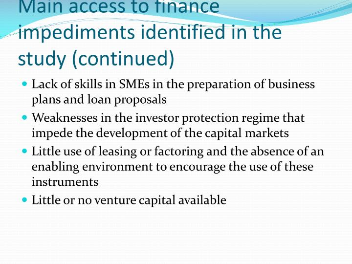 Main access to finance impediments identified in the study (continued)