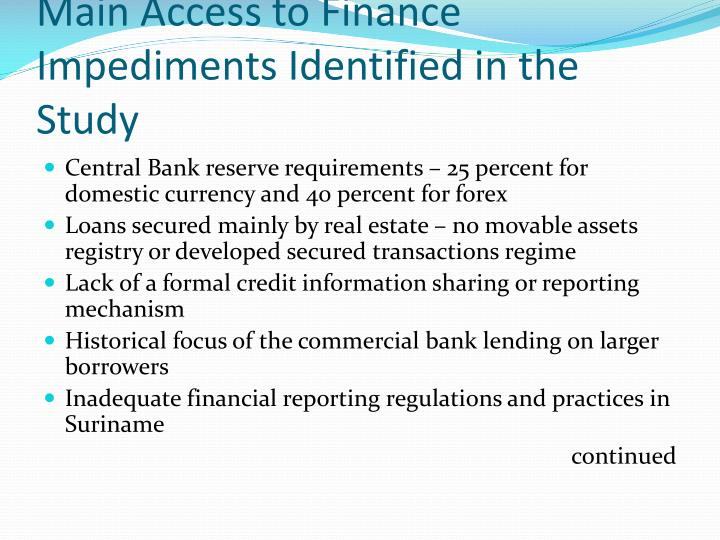 Main Access to Finance Impediments Identified in the Study