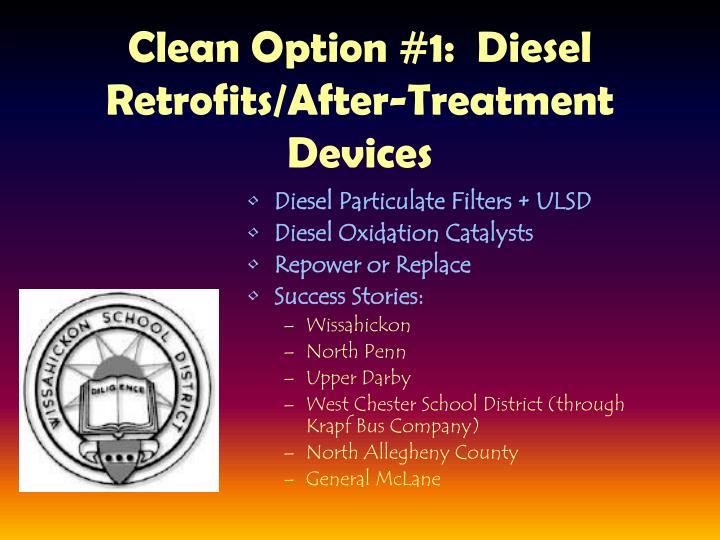 Clean Option #1:  Diesel Retrofits/After-Treatment Devices