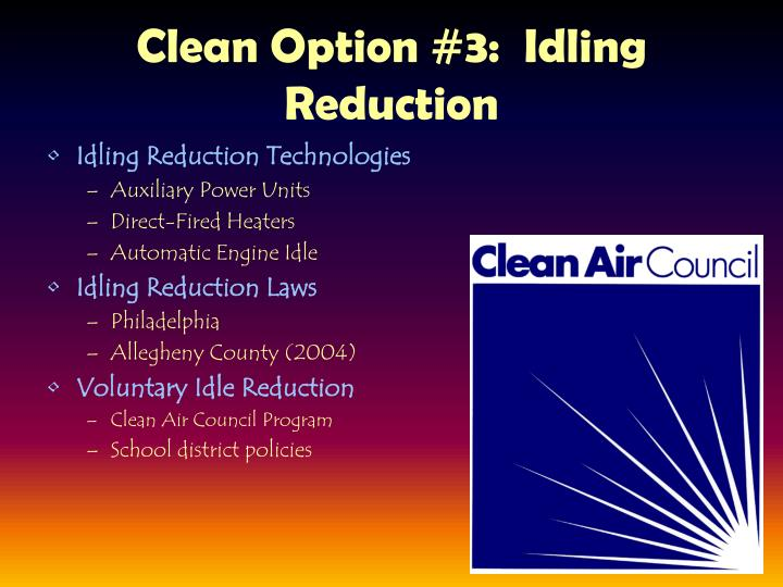 Clean Option #3:  Idling Reduction