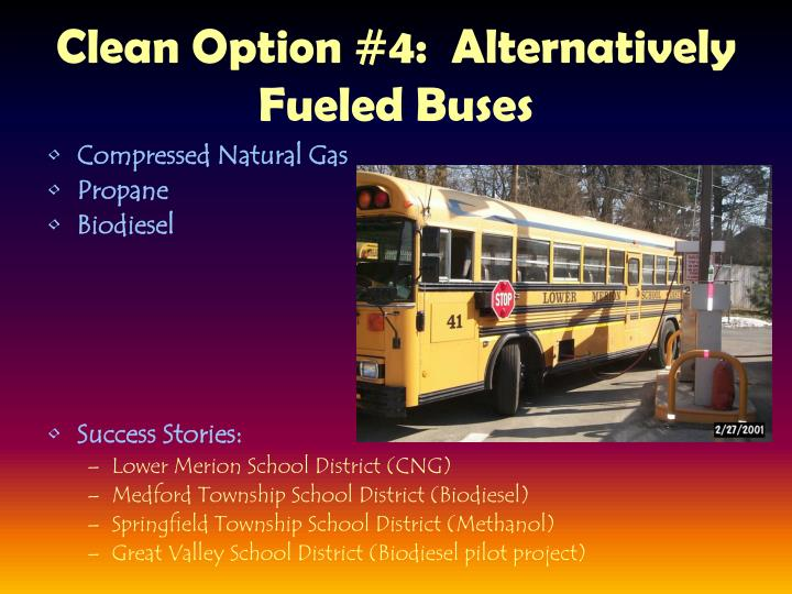 Clean Option #4:  Alternatively Fueled Buses