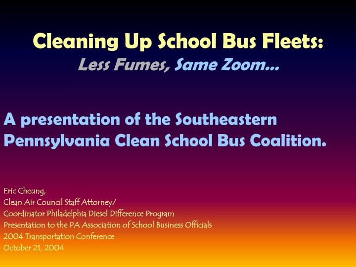 Cleaning up school bus fleets less fumes same zoom