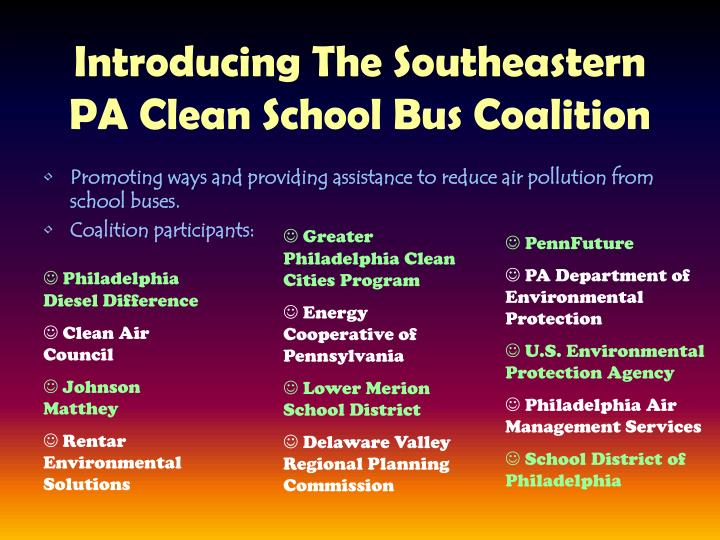Introducing The Southeastern PA Clean School Bus Coalition
