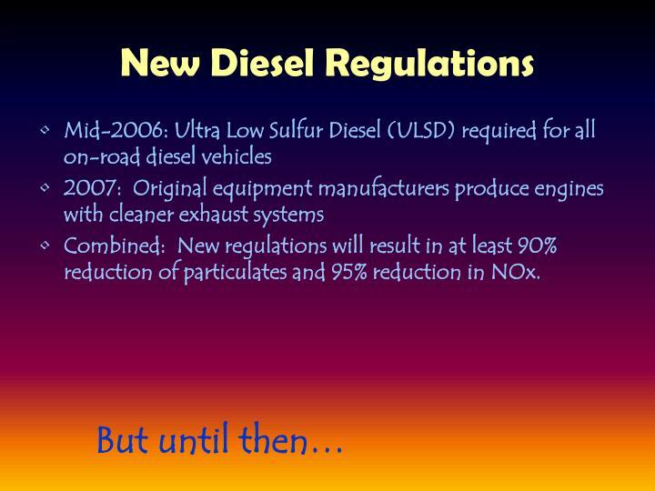 New Diesel Regulations