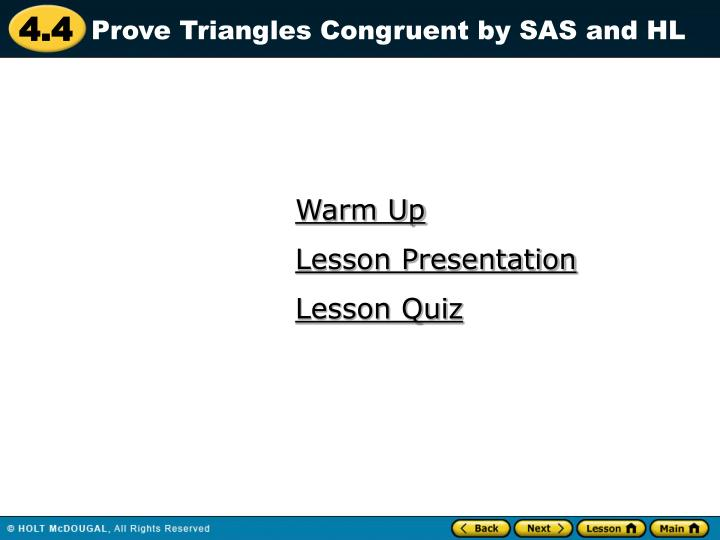 Prove Triangles Congruent by SAS and HL