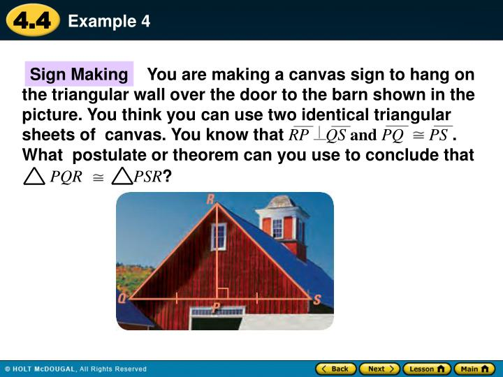 You are making a canvas sign to hang on the triangular wall over the door to the barn shown in the  picture. You think you can use two identical triangular sheets of  canvas. You know