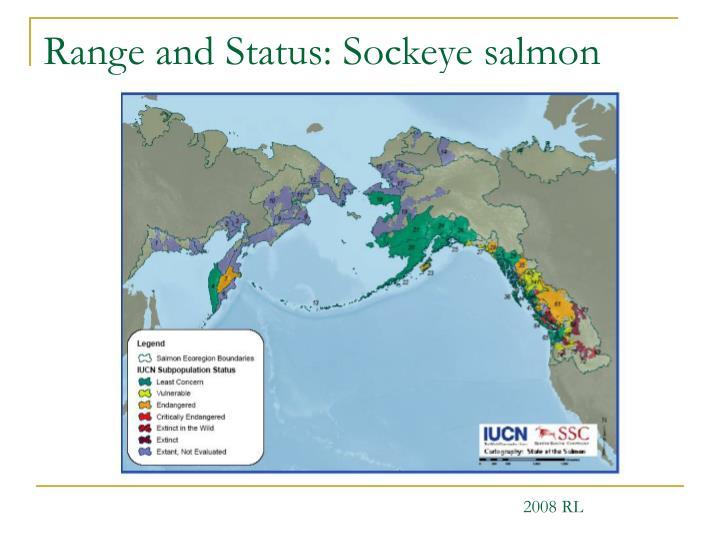 Range and Status: Sockeye salmon