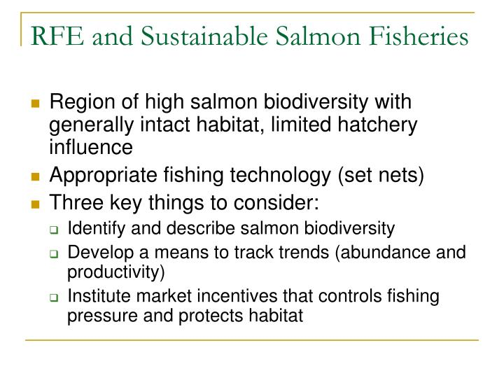 RFE and Sustainable Salmon Fisheries