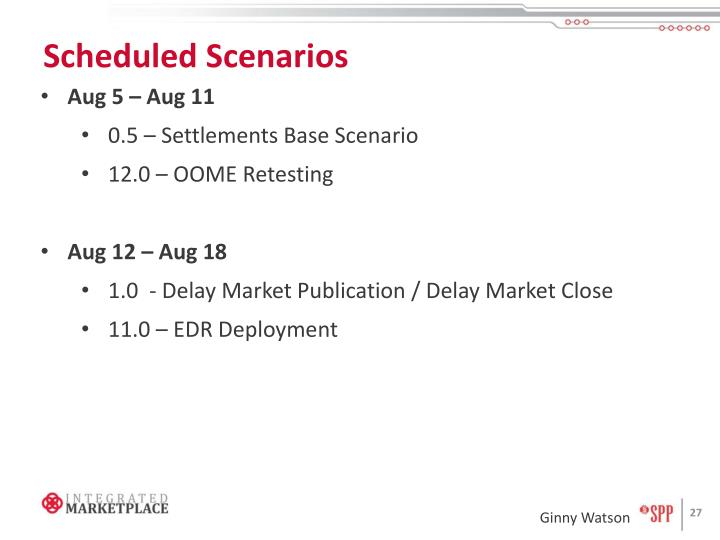 Scheduled Scenarios