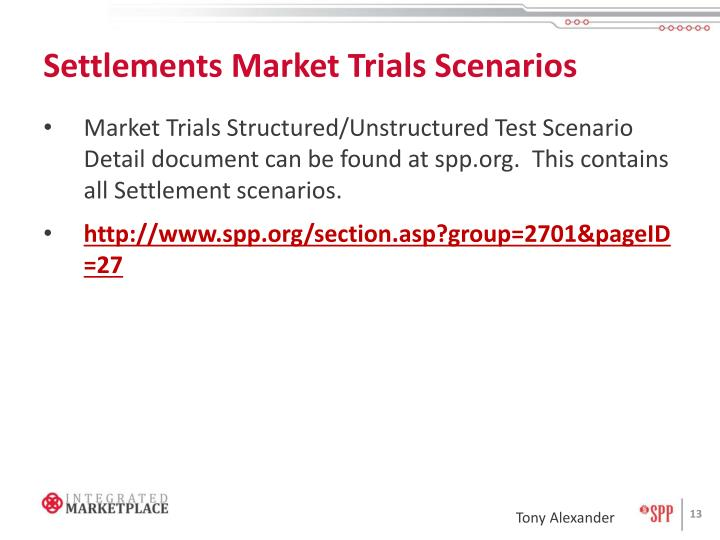 Settlements Market Trials Scenarios