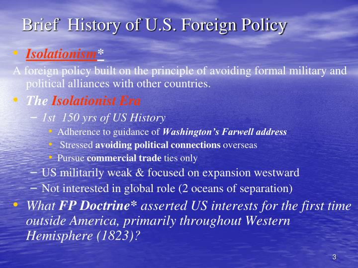 Brief history of u s foreign policy