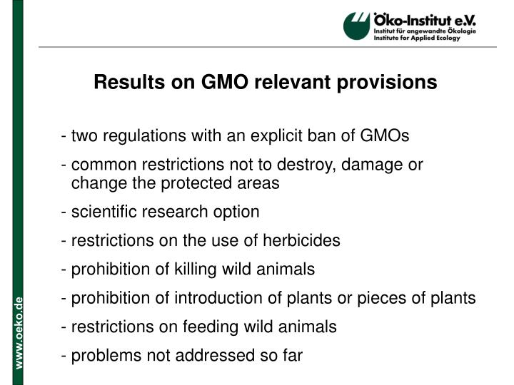 Results on GMO relevant provisions