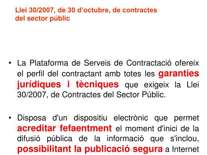 La Plataforma de Serveis de Contractació ofereix el perfil del contractant amb totes les