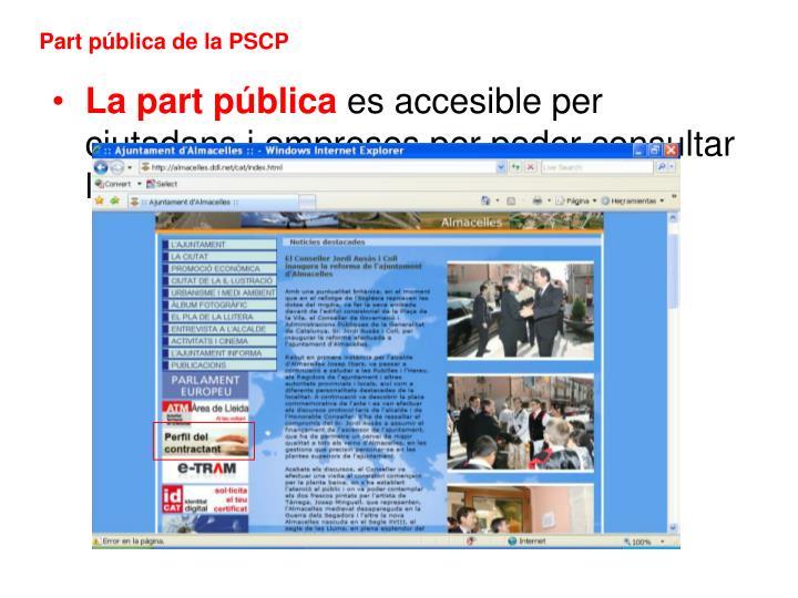 Part pública de la PSCP