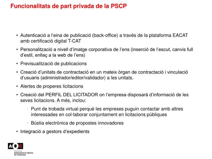 Funcionalitats de part privada de la PSCP