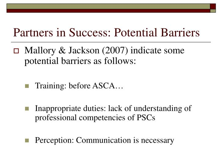 Partners in Success: Potential Barriers