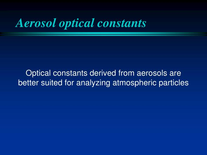 Aerosol optical constants