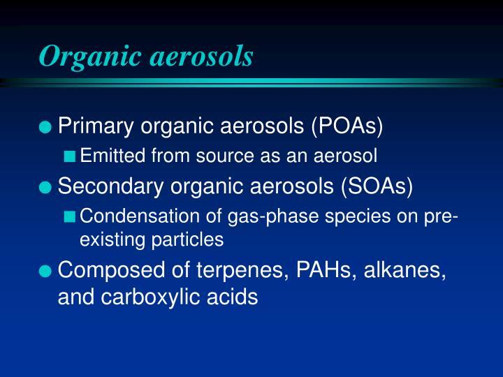Organic aerosols