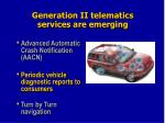 generation ii telematics services are emerging