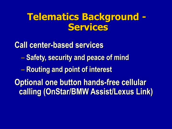Telematics Background -