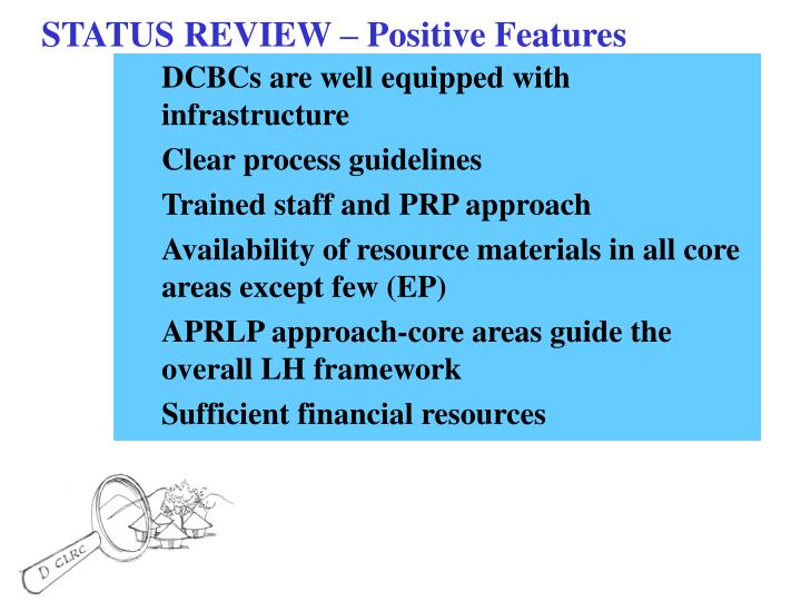 STATUS REVIEW – Positive Features