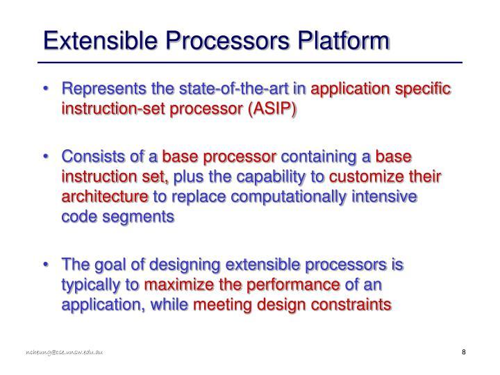 Extensible Processors Platform