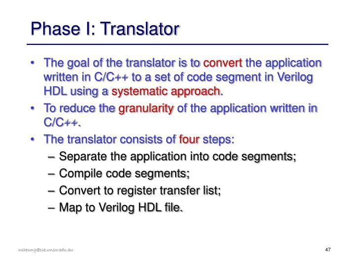 Phase I: Translator