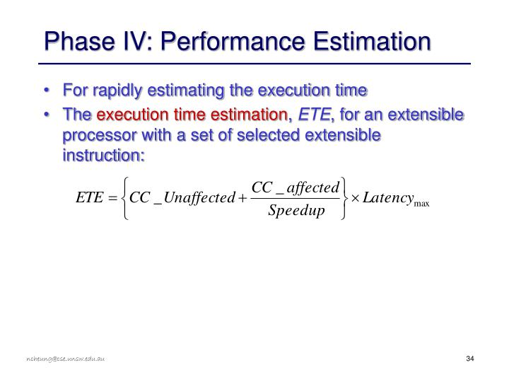 Phase IV: Performance Estimation