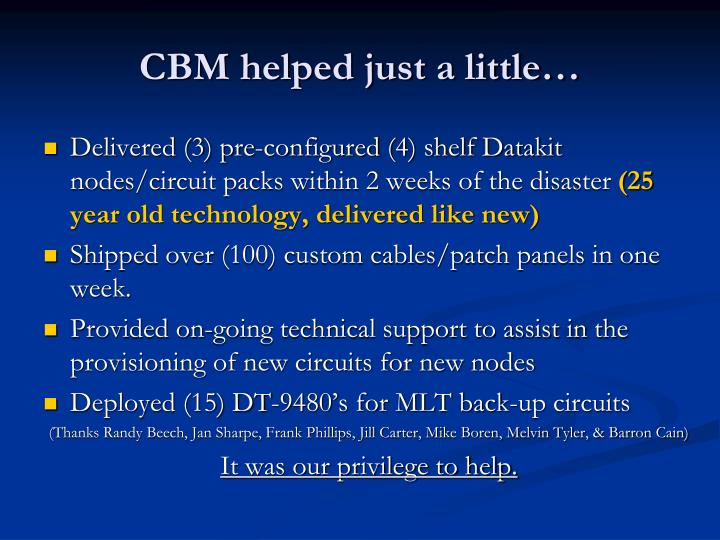 CBM helped just a little…