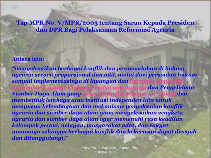Tap MPR No. V/MPR/2003 tentang Saran Kepada Presiden dan DPR