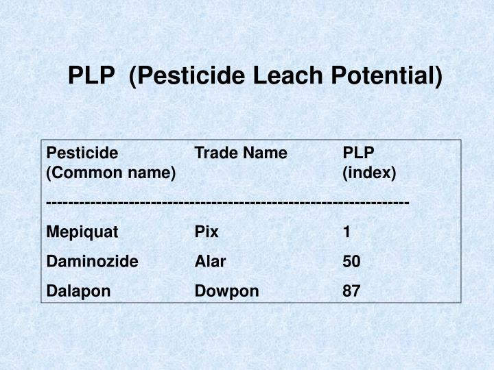 PLP (Pesticide Leach Potential)