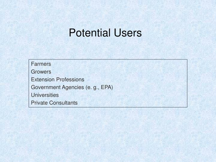 Potential Users