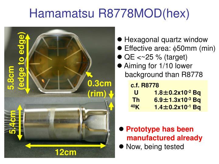 Hamamatsu R8778MOD(hex)