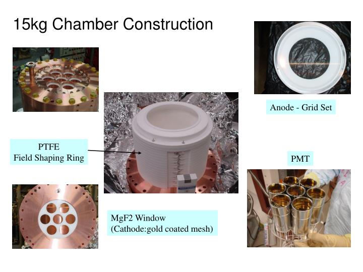 15kg Chamber Construction