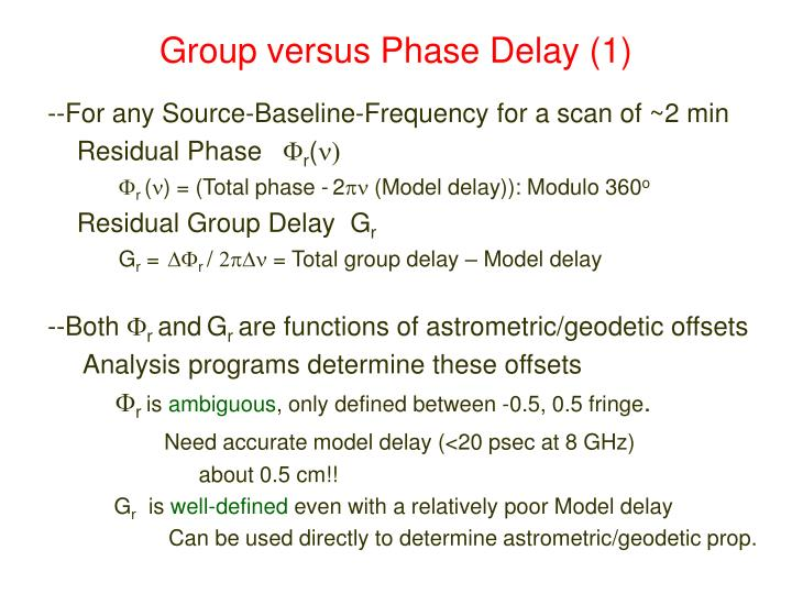 Group versus phase delay 1