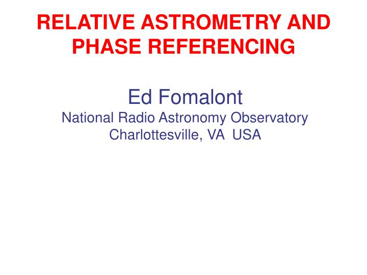 relative astrometry and phase referencing