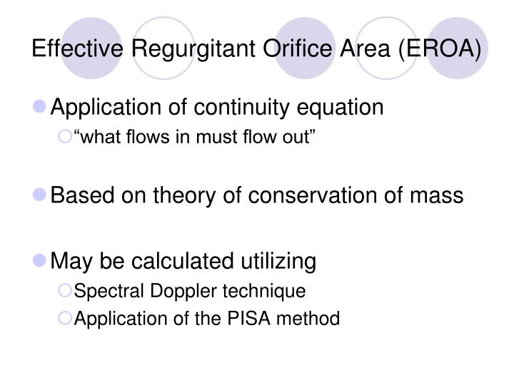 Effective Regurgitant Orifice Area (EROA)