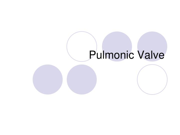 Pulmonic Valve
